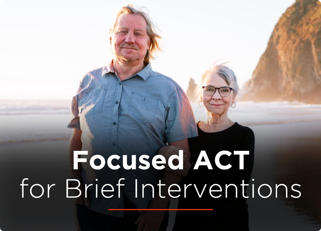 Sneak-Peek-Focused-ACT-for-Brief-Interventions@2x